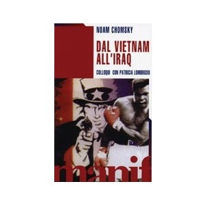 Dal Vietnam all'Iraq