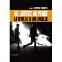 Los Angeles: no justice no peace